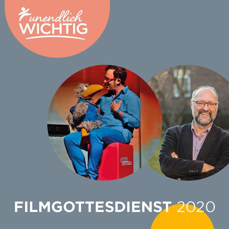 """alt=""""Filmgottesdienst_unendlich_wichtig_2020"""""""