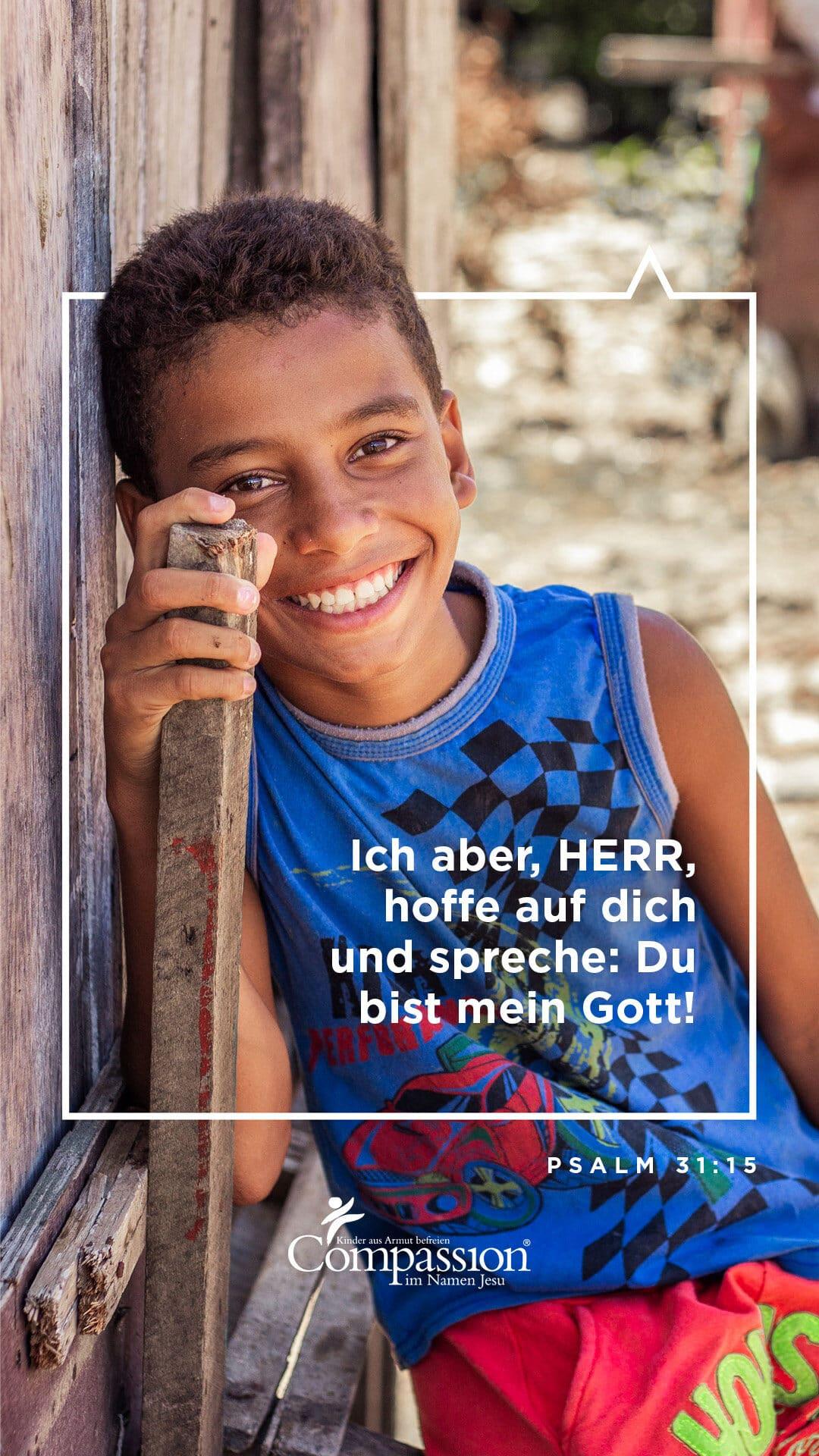 """alt=""""Psalm_31_15_Wallpaper Compassion Deutschland"""""""