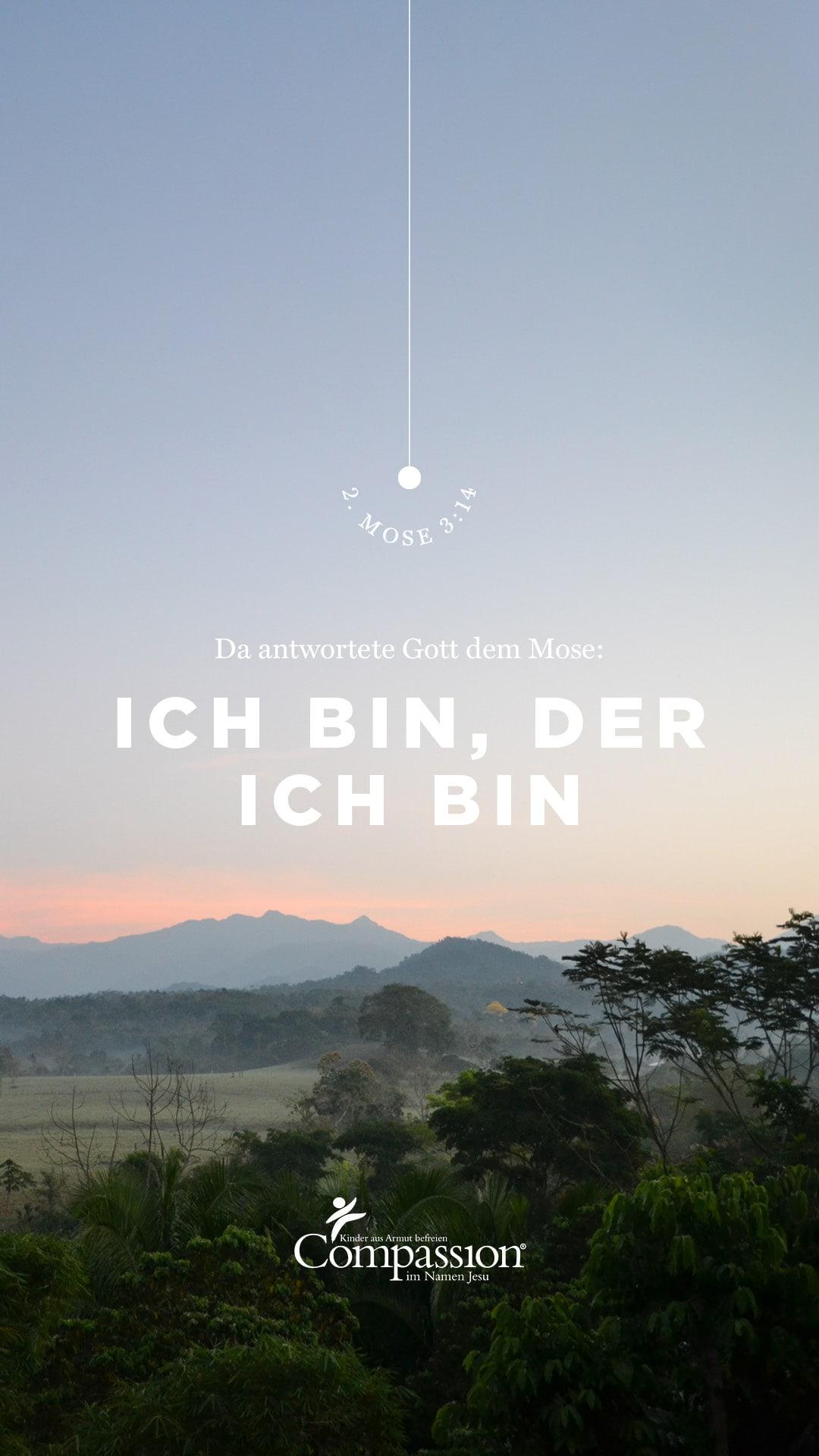 "alt=""Bibelvers_2._Mose_3:14_Compassion_Deutschland"""